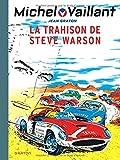 Michel Vaillant - tome 6 - Michel Vaillant 6 (rééd. Dupuis) Trahison de Steve Warson (La)