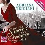 The Supreme Macaroni Company | Adriana Trigiani