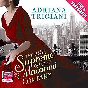 The Supreme Macaroni Company Audiobook