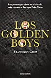 Los golden boys (Spanish Edition)