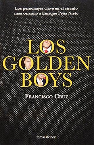 6070714229 - Francisco Cruz Jimenez: Los golden boys (Spanish Edition) - Libro