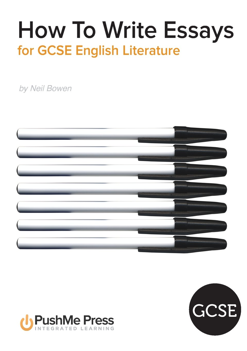 how to write essays for gcse english literature co uk how to write essays for gcse english literature co uk neil bowen 9781909618206 books