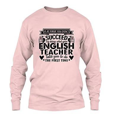 fb3e2ea2 Proud English Teacher Tee Shirt Design, Long Sleeve Shirt, Long Sleeve (S,