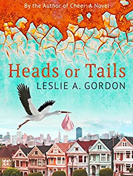 Heads or Tails by [Gordon, Leslie A.]