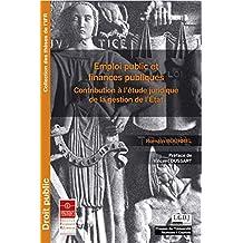 Emploi public et finances publiques: Contribution à l'étude juridique de la gestion de l'État (Thèses de l'IFR) (French Edition)