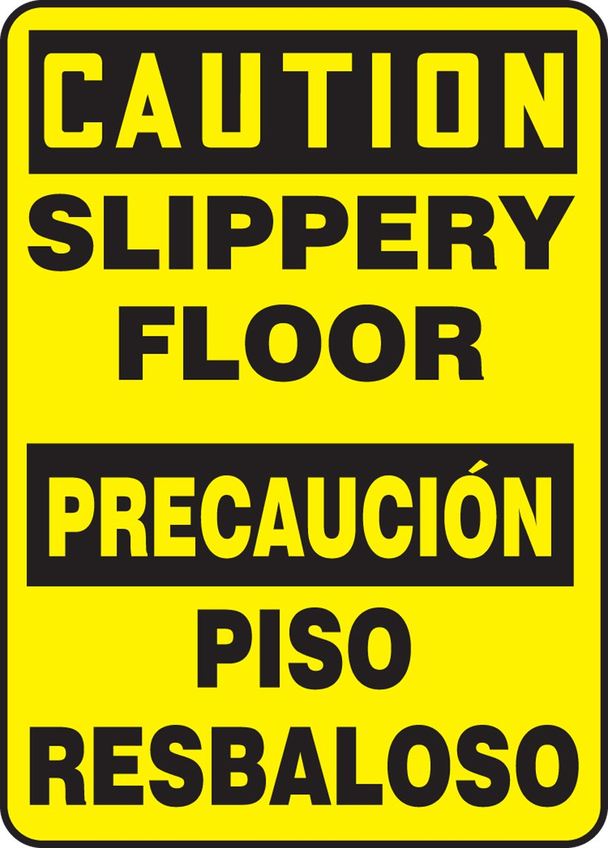 14 Length x 10 Width x 0.055 Thickness Black on Yellow 14 x 10 Plastic LegendCaution Slippery Floor//PRECAUCION PISO RESBALOSO Accuform SBMSTF662VP Sign