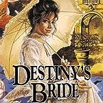 Destiny's Bride: Brides of Montclair, Book 8 | Jane Peart
