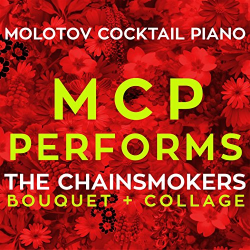 MCP Performs The Chainsmokers:...