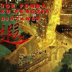 Joe Fonda & Xu Fengxia - Distance