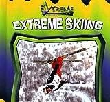 Extreme Skiing, John E. Schindler, 0836845390