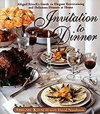 Invitation to Dinner, Abigail Kirsch, 0385488173