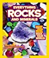National Geographic Kids Everything Rocks and Minerals: Dazzling gems of photos and info that will rock your world (National Geographic Kids Everything (Paperback))