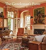 img - for The Gentleman's Farm: Elegant Country House Living book / textbook / text book