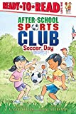 Soccer Day (After-School Sports Club)