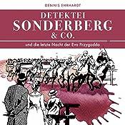 Sonderberg & Co. und die Letzte Nacht der Eva Przygodda (Sonderberg & Co. 8) | Dennis Ehrhardt