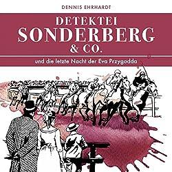 Sonderberg & Co. und die Letzte Nacht der Eva Przygodda (Sonderberg & Co. 8)