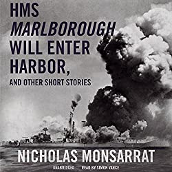 HMS Marlborough Will Enter Harbor and Other Short Stories