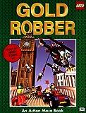 Gold Robber, Anna Nilsen and Dorling Kindersley Publishing Staff, 0789436523