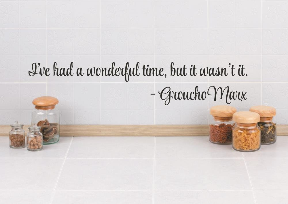 Design with Vinyl RAD 207 3 I've Had A Wonderful Time, But This Wasn't It Groucho Marx Quote Decor Wall Decal Sticker, 6 x 30', Black