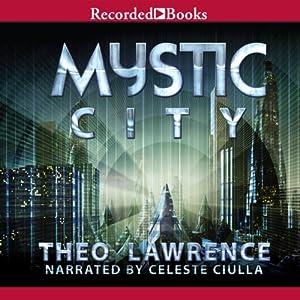 Mystic City Audiobook