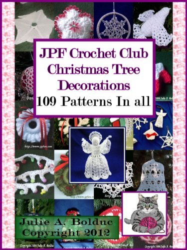 (JPF Crochet Club Christmas Tree Decorations)