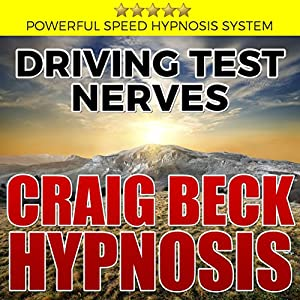 Driving Test Nerves: Craig Beck Hypnosis Speech