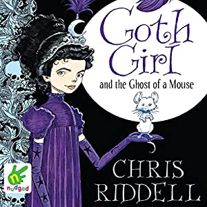 Goth Girl and the Ghost of a Mouse Audiobook