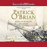H.M.S. Surprise: Aubrey/Maturin Series, Book 3   Patrick O'Brian