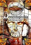 Cthulhu. Dementophobia: Wahnsinn und geistiger Verfall. Rollenspiel