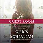 The Guest Room: A Novel | Chris Bohjalian