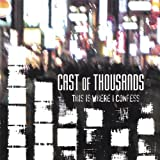 This Is Where I Confess by Cast of Thousands (2013-08-02)