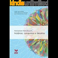Psicologia transpessoal: histórias, conquistas e desafios