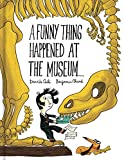img - for A Funny Thing Happened at the Museum . . . book / textbook / text book