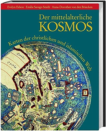 der-mittelalterliche-kosmos-karten-der-christlichen-und-islamischen-welt