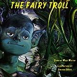 The Fairy Troll
