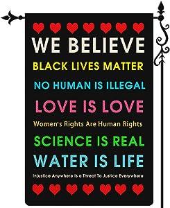 Coskaka We Believe Garden Flag Black Lives Matter Flag BLM Love is Love Garden Flag Vertical Double Sided Burlap Porch Sign Yard Lawn Outdoor Decor 12.5x18 Inch