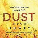 Dust: Silo Saga, Book 3 | Livre audio Auteur(s) : Hugh Howey Narrateur(s) : Tim Gerard Reynolds