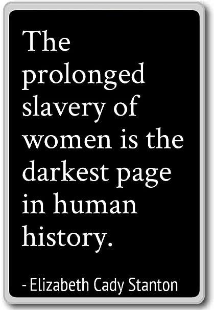 Amazon.com: The prolonged slavery of women is th ...