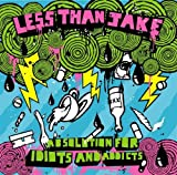 Absolution for Idiots and Addicts (UK Import) By Less Than Jake (0001-01-01)