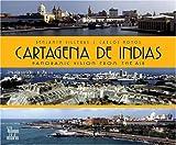 Cartagena de los Indias, Benjamin Villegas and Carlos Hoyos, 9588156416