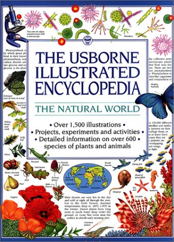 The Usborne Illustrated Encyclopedia: The Natural World (Usborne Illustrated Encyclopedias)