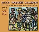 Walk Together Children, Ashley Bryan, 0979300010