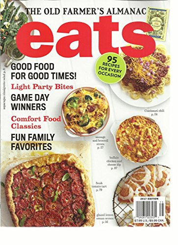 The Old Farmers Almanac Eat Magazine  2017 Edition Good Food For Good Times