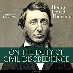 On the Duty of Civil Disobedience Audiobook