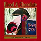Blood And Chocolate(LP)