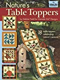 img - for Granola Girl Designs Nature's Table Toppers: 18 Table Toppers Celebrating Nature's Seasons book / textbook / text book
