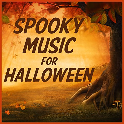 Spooky Music for Halloween! The Best Spooky Songs,