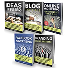 Digital Marketing: The Bible - 5 Manuscripts - Business Ideas, Branding, Blog, Online Marketing, Facebook Advertising...