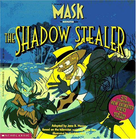 the shadow stealers the mask the animated series jane b mason