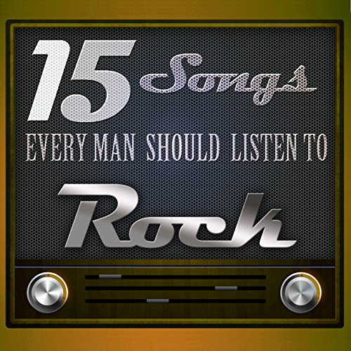 15 Songs Every Man Should List...